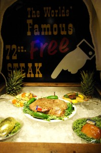 the 72 oz steak dinner, free if eaten in under an hour